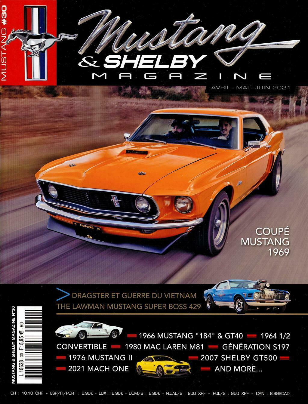Mustang & Shelby Magazine n°30, Avril 2021